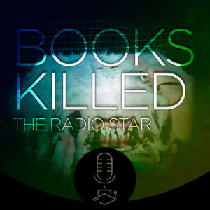 books-killed-the-radio-star