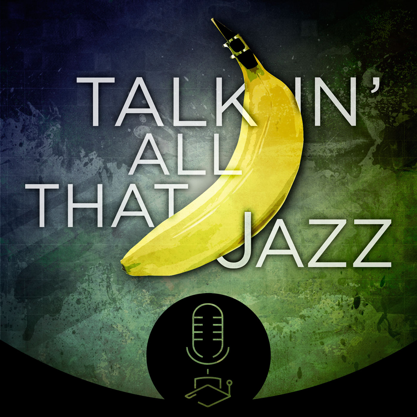 Talkin All That Jazz